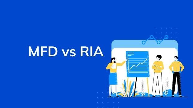 MFD vs RIA
